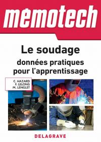 Mémotech Le soudage : données pratiques pour l'apprentissage (2018) - Référence