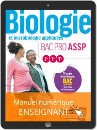Biologie et microbiologie appliquées 2de, 1re, Tle Bac Pro ASSP (2019) - Pochette - Manuel numérique enseignant