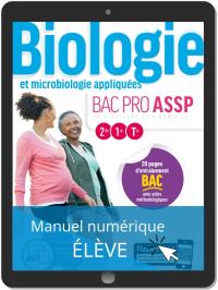 Biologie et microbiologie appliquées 2de, 1re, Tle Bac Pro ASSP (2019) - Manuel numérique élève