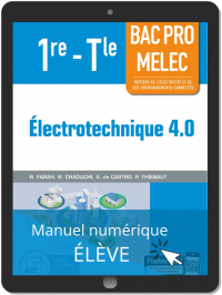 Électrotechnique 4.0 1re, Tle Bac Pro MELEC (2019) - Pochette - Manuel numérique élève