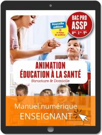 Animation, Éducation à la santé 2de, 1re, Tle Bac Pro ASSP (2019) - Pochette - Manuel numérique enseignant