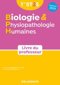 Biologie et physiopathologie humaines 1re ST2S (2019) - Livre du professeur manuel
