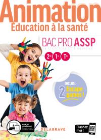 Animation, Éducation à la santé 2de, 1re, Tle Bac Pro ASSP (2020) - Pochette élève