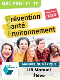 Prévention Santé Environnement (PSE) 1re, Tle Bac Pro (2020) - Pochette - Manuel numérique élève