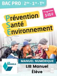 Prévention Santé Environnement (PSE) 2de, 1re, Tle Bac Pro (Ed. num. 2021) - Pochette - Manuel numérique élève