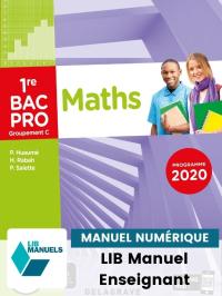 Mathématiques - Groupement C - 1re Bac Pro (Ed. num. 2021) - Pochette - Manuel numérique enseignant