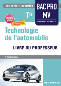 Technologie de l'automobile Tle Bac Pro MV (2021) - Pochette - Livre du professeur