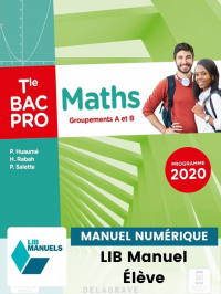 Maths - Groupements A et B - Tle Bac Pro (2021) - Pochette - Manuel numérique élève