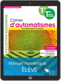 Cahier d'automatismes Maths 1re, Tle Technologiques Enseignement commun (2021) - Manuel numérique élève