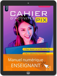 Cahier d'activités Pix Collège (2021) - Manuel numérique enseignant