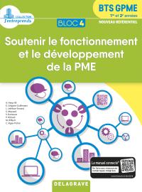 Bloc 4 - Soutenir le fonctionnement et le développement de la PME 1re et 2e années BTS GPME (2018) - Pochette élève