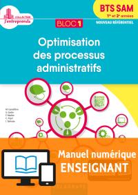 Bloc 1 - Optimisation des processus administratifs 1re et 2e années BTS SAM (2018) - Manuel numérique enseignant
