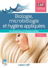 Biologie, microbiologie et hygiène appliquées en situations professionnelles CAP coiffure (2015) - Pochette élève