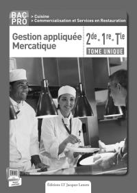 Gestion appliquée Mercatique 2de, 1re, Tle Bac Pro Cuisine (2015) - Livre du professeur