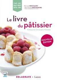 Le livre du pâtissier CAP, MC, Bac Pro, BTM, BM (2016) - Référence