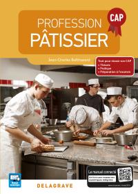 Profession pâtissier CAP (2016) - Manuel élève