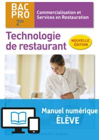 Technologie de restaurant 2de Bac Pro CSR NE (2016) - Manuel numérique élève