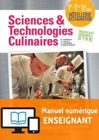 Sciences et Technologies Culinaires (STC) 1re, Tle STHR (2016) - Manuel numérique enseignant