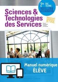 Sciences et Technologies des Services (STS) 2de Bac Techno STHR (2016) - Manuel numérique élève