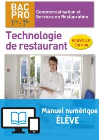Technologie de restaurant 1re, Tle Bac Pro CSR (2017) - Manuel numérique élève