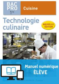 Technologie culinaire 1re Bac Pro Cuisine (2017) - Pochette - Manuel numérique élève