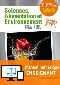 Enseignement Scientifique Alimentation-Environnement 1re-Tle STHR (2018) - Manuel numérique enseignant