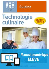 Technologie culinaire Tle Bac Pro Cuisine (2018) - Pochette - Manuel numérique élève