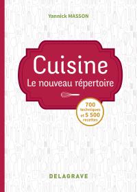 Cuisine : Le nouveau répertoire (2018) - Référence