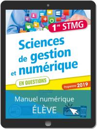 Sciences de gestion et numérique 1re STMG (2019) - Pochette - Manuel numérique élève