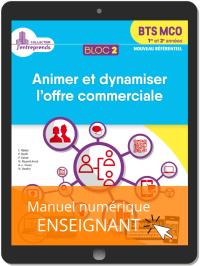 Bloc 2 - Animer et dynamiser l'offre commerciale 1re et 2e années BTS MCO (2019) - Pochette - Manuel numérique enseignant
