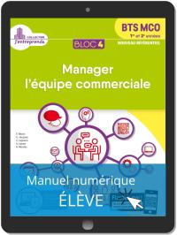Bloc 4 - Manager l'équipe commerciale 1re et 2e années BTS MCO (2019) - Pochette - Manuel numérique élève