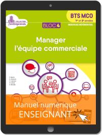 Bloc 4 - Manager l'équipe commerciale 1re et 2e années BTS MCO (2019) - Pochette - Manuel numérique enseignant