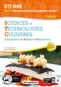 Sciences et Technologies Culinaires (STC) 2e année BTS MHR (2020) - Pochette élève