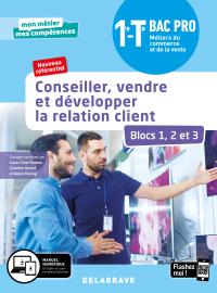 Conseiller, vendre et développer la relation client - Blocs 1, 2 et 3 - 1re, Tle Bac Pro Métiers du commerce et de la vente (MCV) (2020) - Pochette élève