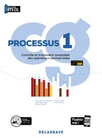Processus 1 - Contrôle et traitement comptable des opérations commerciales BTS Comptabilité Gestion (CG) (2020) - Pochette élève