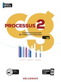 Processus 2 - Contrôle et production de l'information financière BTS Comptabilité Gestion (CG) (2020) - Pochette élève