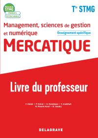 Management, sciences de gestion et numérique - Mercatique enseignement spécifique Tle STMG (2020) - Livre du professeur pochette
