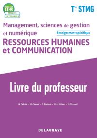 Management, Sciences de gestion et numérique - Ressources Humaines et communication enseignement spécifique Tle STMG (2020) - Pochette et Manuel - Livre du professeur