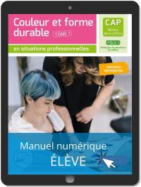 Couleur et forme durable - Pôle 1 T1 - CAP Métiers de la coiffure (2020) - Pochette - Manuel numérique élève