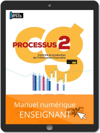 Processus 2 - Contrôle et production de l'information financière BTS Comptabilité Gestion (CG) (2020) - Pochette - Manuel numérique enseignant