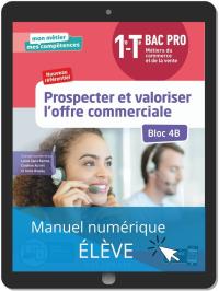 Prospecter et valoriser l'offre commerciale - Bloc 4B - 1re, Tle Bac Pro Métiers du commerce et de la vente (MCV) (2020) - Manuel numérique élève