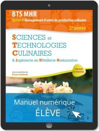 Sciences et Technologies Culinaires (STC) 2e année BTS MHR (2020) - Manuel numérique élève