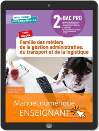 Famille des métiers de la Gestion administrative, du Transport et de la Logistique 2de Bac Pro GATL (2020) - Pochette - Manuel numérique enseignant