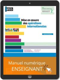 Mise en œuvre des opérations internationales, BTS Commerce international (2021) - Pochette - Manuel numérique enseignant