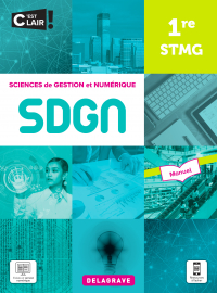 Sciences de gestion et numérique 1re STMG (2021) - Manuel élève