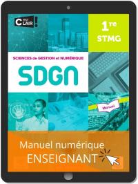 Sciences de gestion et numérique 1re STMG (2021) - Manuel - Manuel numérique enseignant