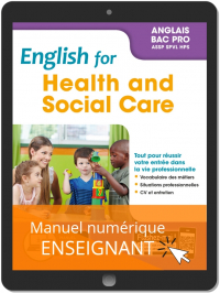 English for Health and Social Care - Anglais Bac Pro (2019) - Pochette - Manuel numérique enseignant