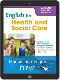 English for Health and Social Care - Anglais Bac Pro (2019) - Pochette - Manuel numérique élève