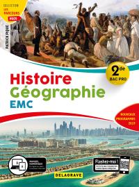 Histoire - Géographie - EMC 2de Bac Pro (2019) - Pochette élève