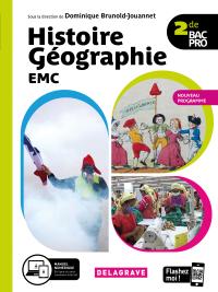 Histoire Géographie EMC 2de Bac Pro (2020) - Manuel élève